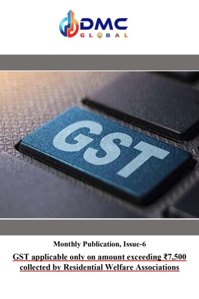 6. GST applicable only on amount exceeding ₹7,500 collected by Residential Welfare Associations-1_page-0001